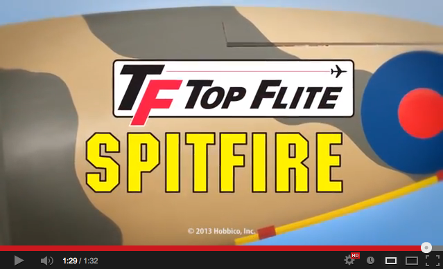 Video – Top Flite Giant Scale Spitfire