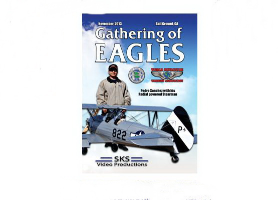 Propwash Videos: 2013 Gathering of Eagles – DVD or Blu-Ray