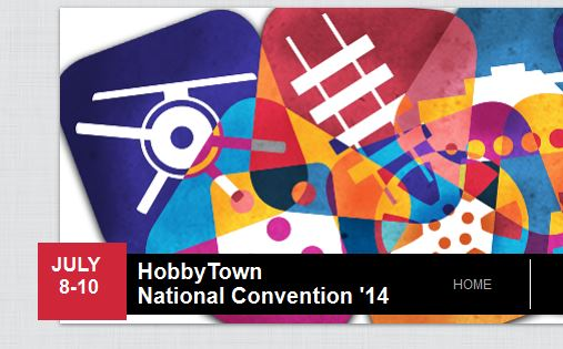 HobbyTown National Convention Held July 9th,10th, 2014 in Lincoln, Nebraska