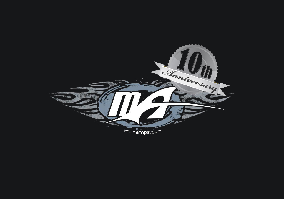 MaxAmps Celebrates their Tenth Anniversary!